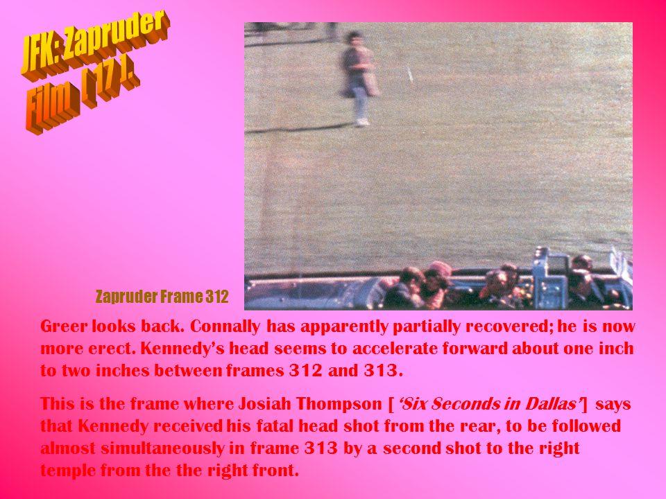 JFK: Zapruder Film [ 17 ]. Zapruder Frame 312.